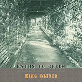 Thumbnail for the King Oliver - Path To Green link, provided by host site