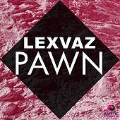 Thumbnail for the Lexvaz - Pawn link, provided by host site