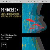 Thumbnail for the Polish Chamber Choir - Penderecki: Complete Choral Works link, provided by host site