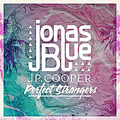 Thumbnail for the Jonas Blue - Perfect Strangers link, provided by host site