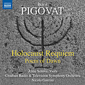 Thumbnail for the Anna Serova - Pigovat: Holocaust Requiem & Poem of Dawn link, provided by host site