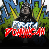 Thumbnail for the Lampo - Pirata Dominican Playero link, provided by host site