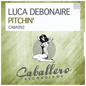 Thumbnail for the Luca Debonaire - Pitchin' link, provided by host site