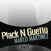 Thumbnail for the Marlo Martinez - Plack N Guetto link, provided by host site