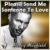 Thumbnail for the Percy Mayfield - Please Send Me Someone To Love link, provided by host site