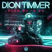 Thumbnail for the Dion Timmer - Plug Me In link, provided by host site