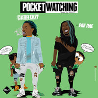 Thumbnail for the Ca$h Out - Pocket Watching link, provided by host site