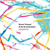 Thumbnail for the Rainer Tempel - Polyphonic link, provided by host site