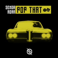 Thumbnail for the Señor Roar - Pop That link, provided by host site