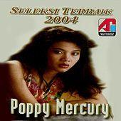 Thumbnail for the Poppy Mercury - Poppy Mercury (Seleksi Terbaik 2004) link, provided by host site