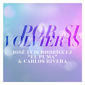 Thumbnail for the Carlos Rivera - Por Si Volvieras link, provided by host site