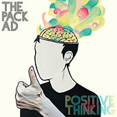 Thumbnail for the The Pack a.d. - Positive Thinking link, provided by host site