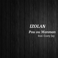 Thumbnail for the Izolan - Pou ou Manman link, provided by host site