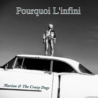 Thumbnail for the Marion - Pourquoi l'infini? link, provided by host site