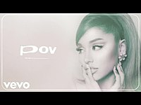 Thumbnail for the Ariana Grande - Pov link, provided by host site
