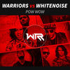 Thumbnail for the WARRIORS - Pow Wow link, provided by host site