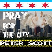 Thumbnail for the Peter Scott - Pray for the City link, provided by host site