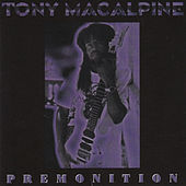 Thumbnail for the Tony MacAlpine - Premonition link, provided by host site