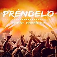 Thumbnail for the Danny Gonzalez - Préndelo link, provided by host site