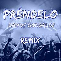 Thumbnail for the Danny Gonzalez - Préndelo (Remix) link, provided by host site