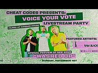 Thumbnail for the Cheat Codes - Presents: Voice Your Vote Livestream link, provided by host site