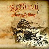Thumbnail for the the Samurai - Princes and Kings link, provided by host site