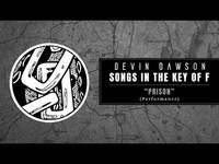 """Thumbnail for the Devin Dawson - """"Prison"""" (Songs in the Key of F Performance) link, provided by host site"""