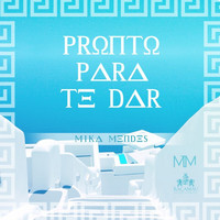 Thumbnail for the Mika Mendes - Pronto para Te Dar link, provided by host site