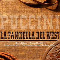 Thumbnail for the Birgit Nilsson - Puccini: La Fanciulla del West link, provided by host site