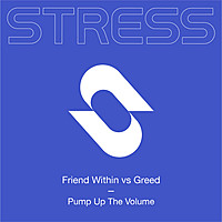 Thumbnail for the Friend Within - Pump Up The Volume (Friend Within vs Greed) link, provided by host site