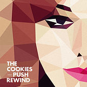 Thumbnail for the The Cookies - Push Rewind link, provided by host site