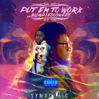 Thumbnail for the Symphonic - Put 'em to Work link, provided by host site