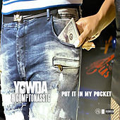 Thumbnail for the Yowda - Put It In My Pocket link, provided by host site