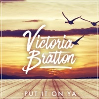 Thumbnail for the Victoria Bratton - Put It on Ya link, provided by host site
