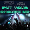 Thumbnail for the S3RL - Put Your Phones up link, provided by host site