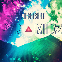 Thumbnail for the Night Shift - Pyramidz link, provided by host site