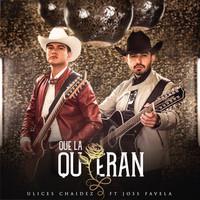 Thumbnail for the Ulices Chaidez - Que La Quieran (Que La Cuiden) link, provided by host site