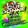Thumbnail for the Kyma - Qui donne ça [Edit Mix] link, provided by host site