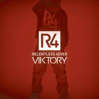 Thumbnail for the Viktory - R4 (Relentless 4ever) link, provided by host site