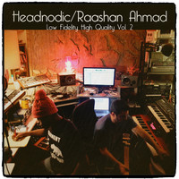 Thumbnail for the Raashan Ahmad - Raashan Ahmad / Headnodic - Low Fidelity High Quality, Vol. 2 link, provided by host site