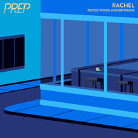 Thumbnail for the Prep - Rachel (Royce Wood Junior Remix) link, provided by host site