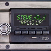 Thumbnail for the Steve Holy - Radio Up (Single) link, provided by host site