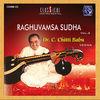 Thumbnail for the Chittibabu - Raghuvamsa Sudha Vol.2 link, provided by host site