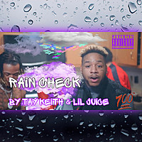 Thumbnail for the Tay Keith - Rain Check link, provided by host site
