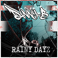 Thumbnail for the Danny B - Rainy Dayz link, provided by host site