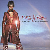 Thumbnail for the Mary J. Blige - Rainy Dayz link, provided by host site
