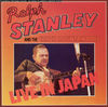 Thumbnail for the Ralph Stanley - Ralph Stanley & the Clinch Mountain Boys: Live in Japan link, provided by host site