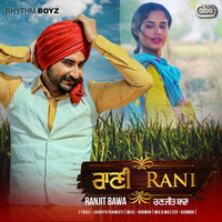 """Thumbnail for the Ranjit Bawa - Rani (From """"Bhalwan Singh"""" Soundtrack) link, provided by host site"""
