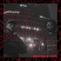 Thumbnail for the Emicida - Rap do Motoboy link, provided by host site