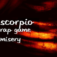 Thumbnail for the Scorpio - Rap Game Misery link, provided by host site